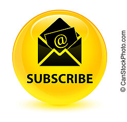 Subscribe (newsletter email icon) glassy yellow round button...