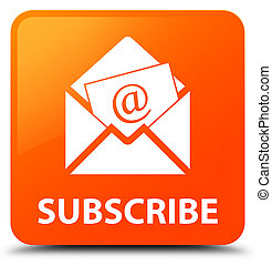 Subscribe (newsletter email icon) orange square button - ...