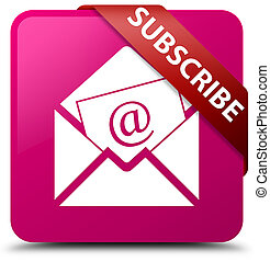 Subscribe (newsletter email icon) pink square button red ribbon in corner