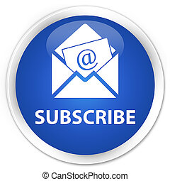 Subscribe (newsletter email icon) premium blue round button