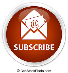 Subscribe (newsletter email icon) premium brown round button