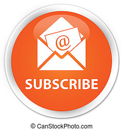 Subscribe (newsletter email icon) premium orange round button