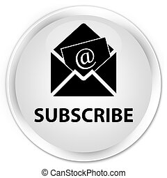 Subscribe (newsletter email icon) premium white round button