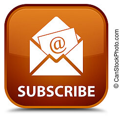 Subscribe (newsletter email icon) special brown square ...