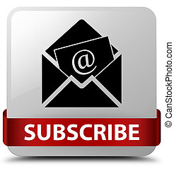 Subscribe (newsletter email icon) white square button red ribbon in middle