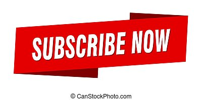 subscribe now banner template. subscribe now ribbon label sign
