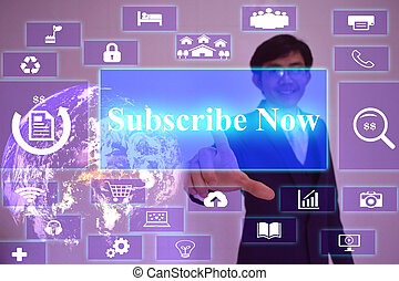 Subscribe Now concept presented by businessman touching on virtual screen ,image element furnished by NASA