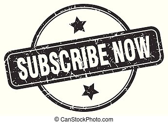 subscribe now round vintage grunge stamp