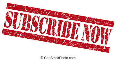 Subscribe now red grunge stamp