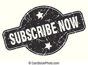subscribe now round grunge isolated stamp