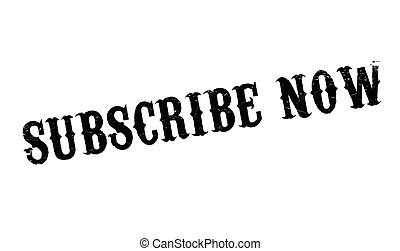 Subscribe Now rubber stamp. Grunge design with dust ...