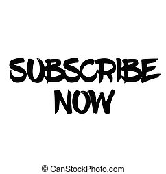 subscribe now stamp on white - subscribe now black stamp on ...
