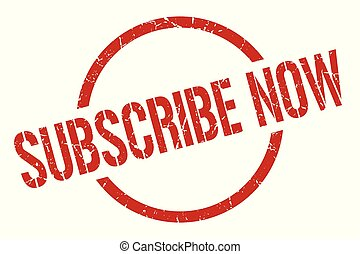 subscribe now red round stamp