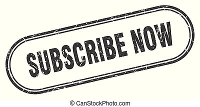 subscribe now stamp. subscribe now square grunge sign. ...