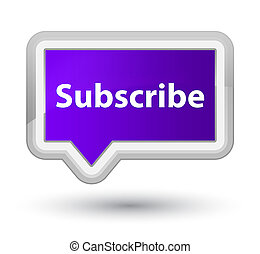 Subscribe prime purple banner button