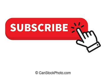 Subscribe red button click cursor or pointer.