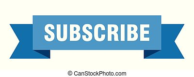 subscribe ribbon. subscribe isolated sign. subscribe banner
