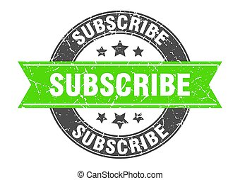 subscribe round stamp with green ribbon. subscribe