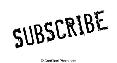 Subscribe rubber stamp