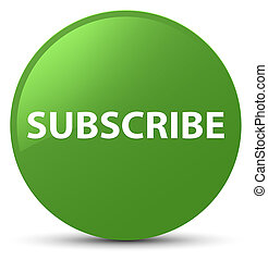 Subscribe soft green round button