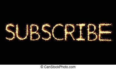 Subscribe Text Sparkler Glitter Sparks Firework Loop...