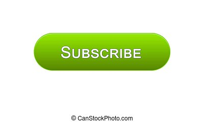 Subscribe web interface button green color, social network, online advertising