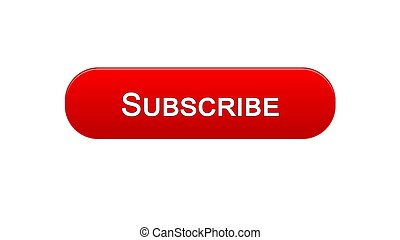 Subscribe web interface button red color, social network, online advertising