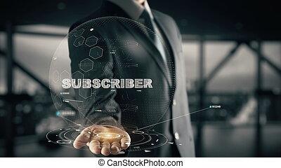 subscriber, com, hologram, homem negócios, conceito