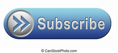 Subscribe online free subscription and membership for newsletter or blog join today button or icon