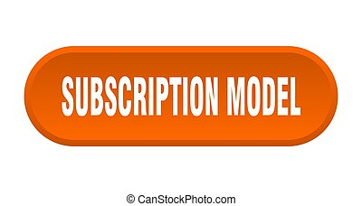 subscription model button. rounded sign on white background