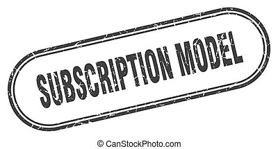 subscription model stamp. rounded grunge textured sign. ...
