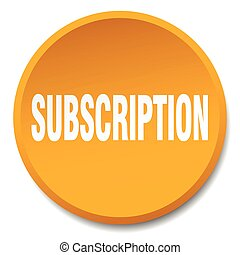 subscription orange round flat isolated push button