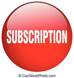 subscription red round gel isolated push button