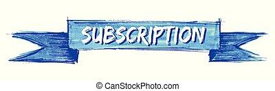 subscription ribbon - subscription hand painted ribbon sign