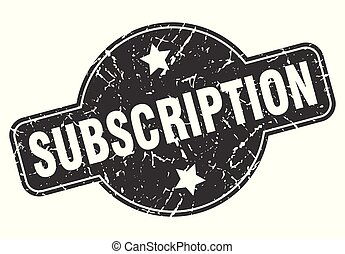 subscription round grunge isolated stamp