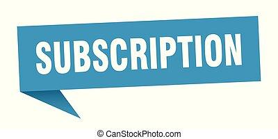 subscription speech bubble. subscription sign. subscription ...