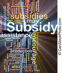 Subsidy background concept glowing - Background concept...