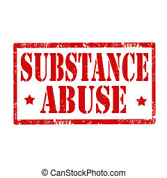 Substance Abuse-stamp - Grunge rubber stamp with text...