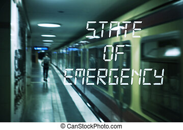 subway platform and text state of emergency - a subway or ...