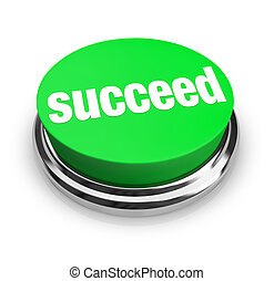 Succeed - Green Button - A green button with the word...