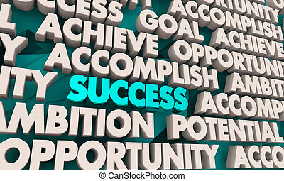 Success Achievement Opportunity Succeed Word Collage 3d Illustration