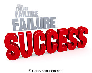 "Success After Failure - Sharp focus on bold, red ""SUCESS"" in..."
