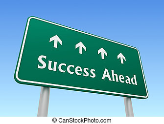 success ahead road sign concept 3d illustration
