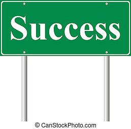 Success, concept green road sign