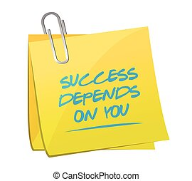success depends on you post memo