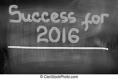 Success For 2016 Concept