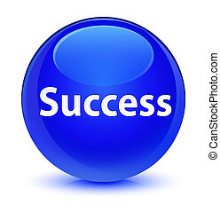 Success glassy blue round button