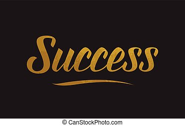 Success gold word text illustration typography