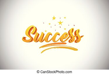 Success Golden Yellow Word Text with Handwritten Gold Vibrant Colors Vector Illustration.