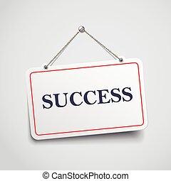 success hanging sign